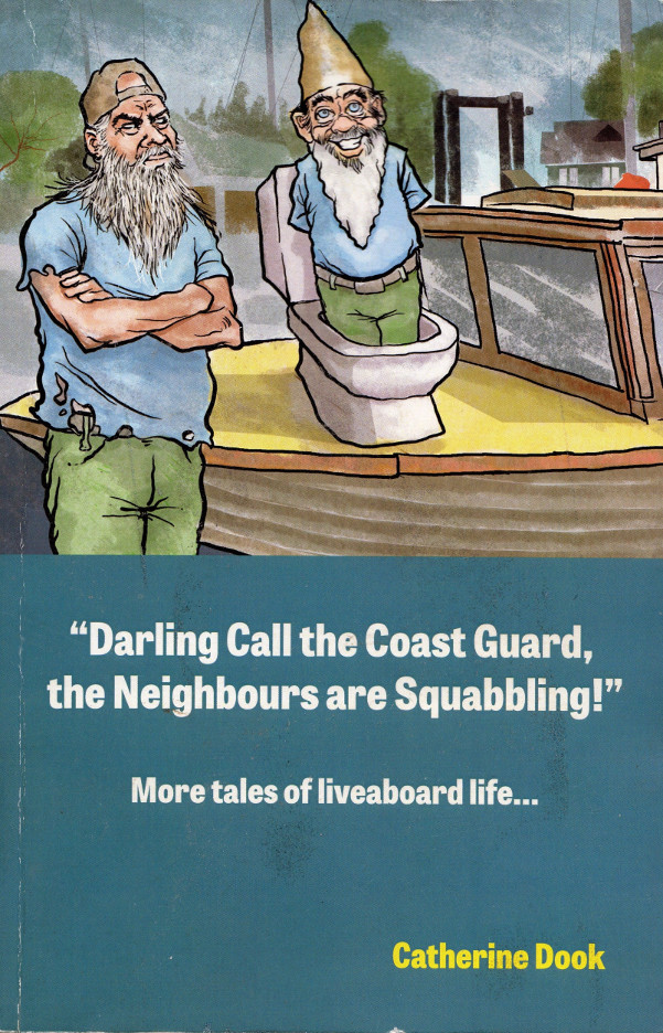 Book Cover: Darling Call the Coast Guard the Neighbours are Squabbling