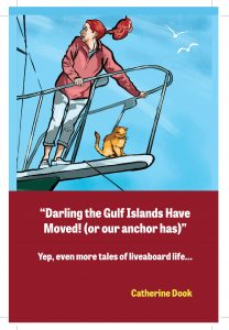 Book Cover: Darling the Gulf Islands Have Moved (or our anchor has drifted)